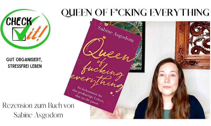 QUEEN OF FUCKING EVERYTHING – Rezension zum neuesten Buch von SABINE ASGODOM